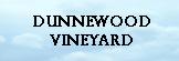 Dunnewood Vineyards