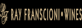 Ray Franscioni Wines