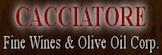 Cacciatore Fine Wines & Olive Oil