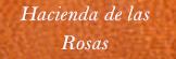 Hacienda de las Rosas